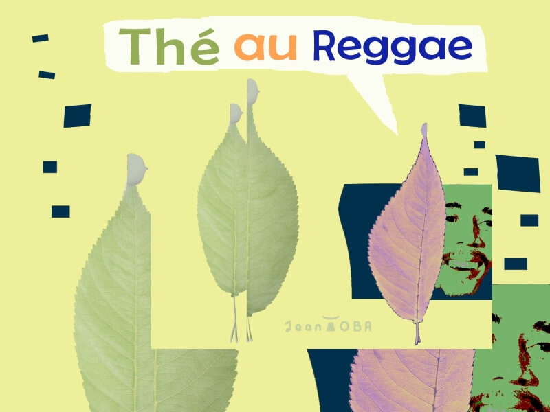 image linked with the music entitled Thé au Reggae composed by Jean toba